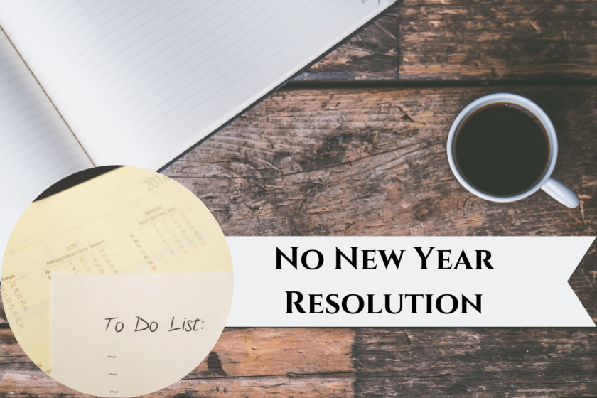 New Goal - No New Year Resolution For 2020