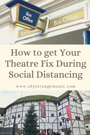 How to get Your Theatre Fix During Social Distancing pinterest pin