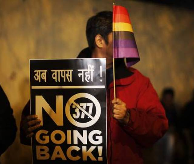 A Gay Rights Activist In New Delhi Last Year Holding Up A Placard Against Section 377 Of The Indian Penal Code That Criminalizes Gay Sex