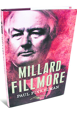 Cover of Millard Fillmore, by Paul Finkelman