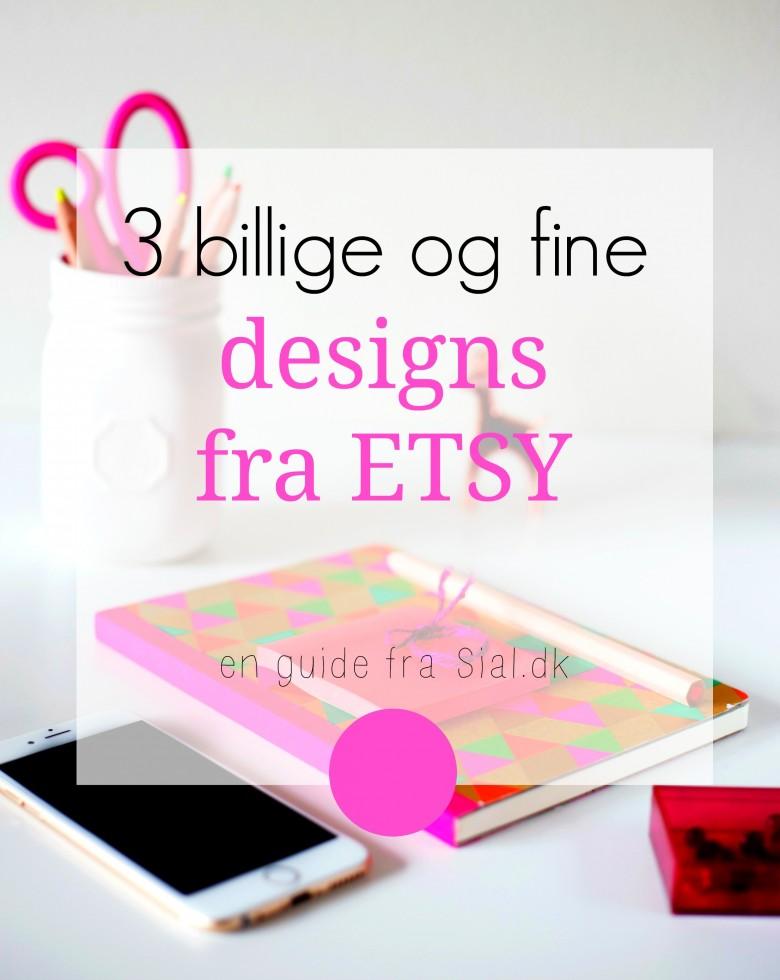 3 billige og fine designs fra ETSY