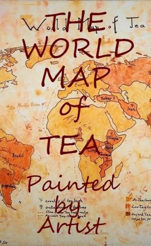Die Weltkarte des Tees - Öl auf Leinwand