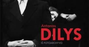 "A. Dilio paroda ""Iš fotoarchyvo"""