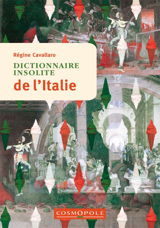 Dictionnaire insolite de l'Italie
