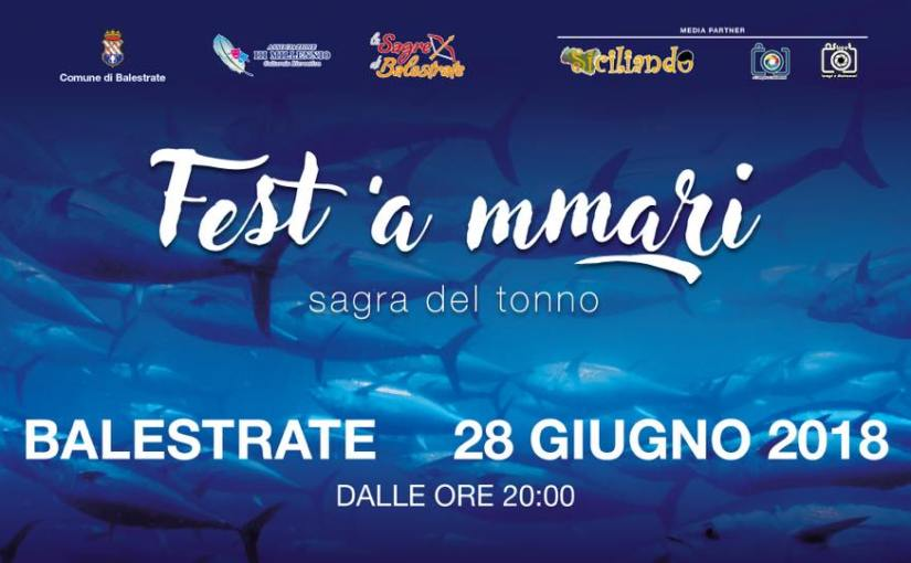 Sagra del tonno: Siciliando enjoy, fest'a mmari a Balestrate