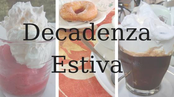 Decadenza Estiva blog