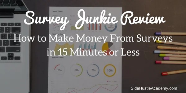 Survey Junkie Review – How to Make Money From Surveys in 15 Minutes or Less
