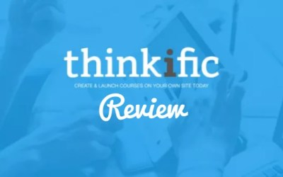Thinkific Review – A Complete In-Depth Video Review [2018]