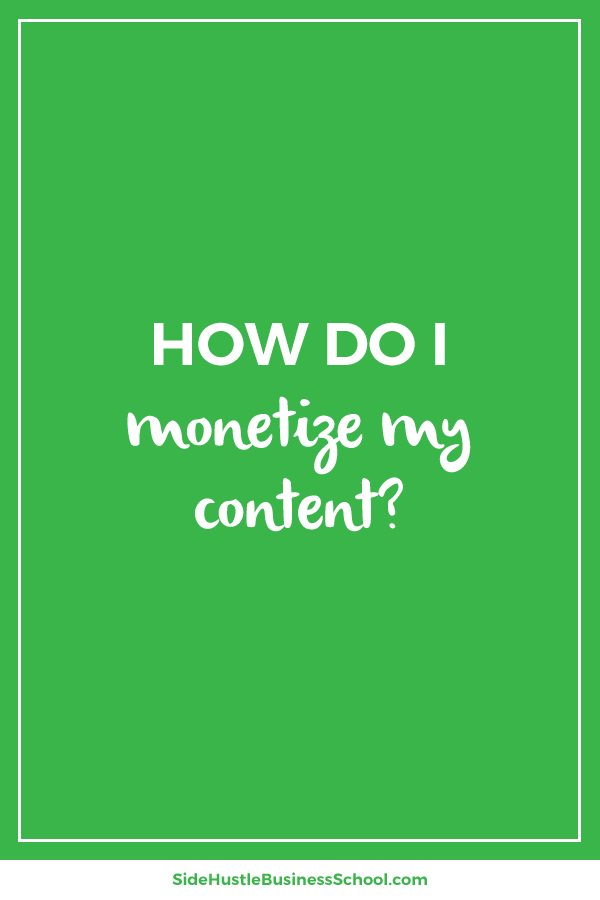 How do I monetize my content graphic