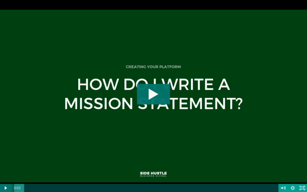 What's a mission statement and why do I need one - Side Hustle Business School