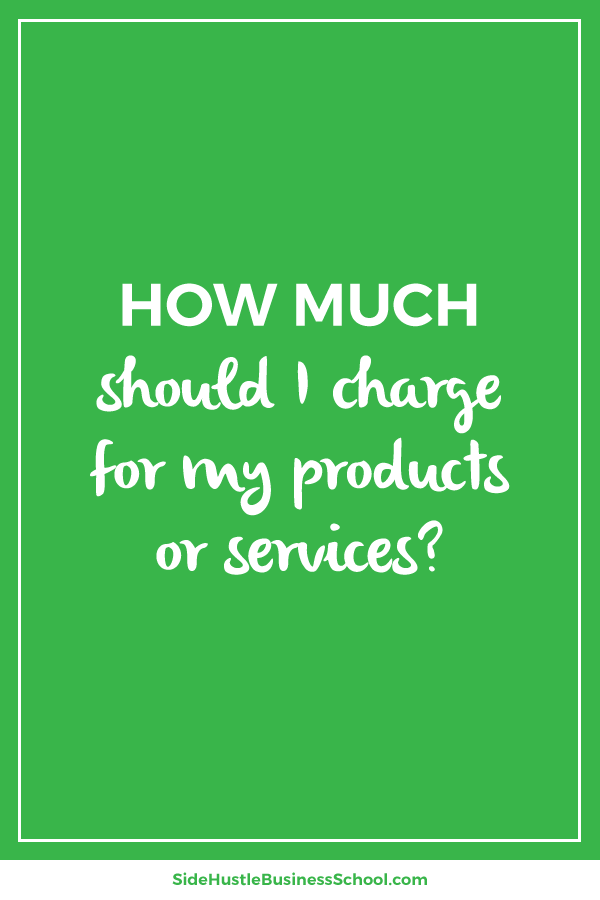 How much should I charge for my products or services graphic