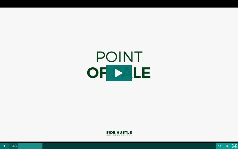 Point of Sale- Side Hustle Business School