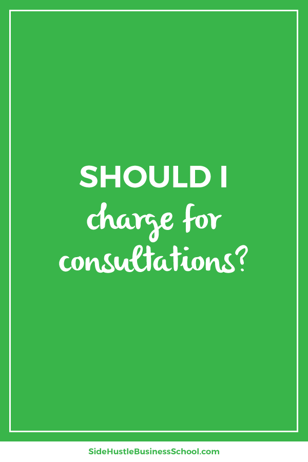 Should I charge for consultations graphic