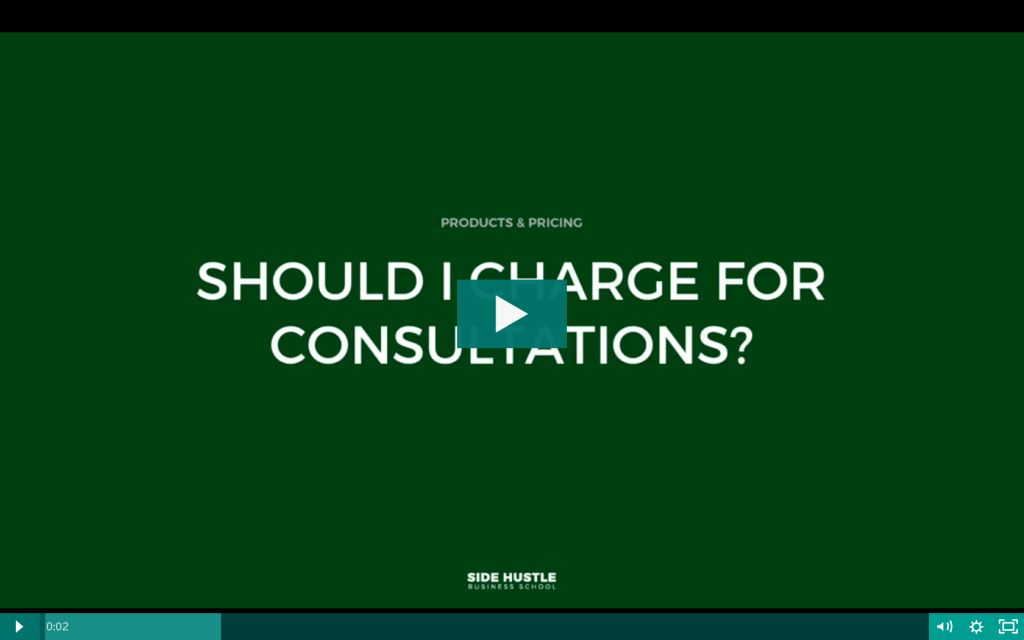 Should I charge for consultations - Side Hustle Business School