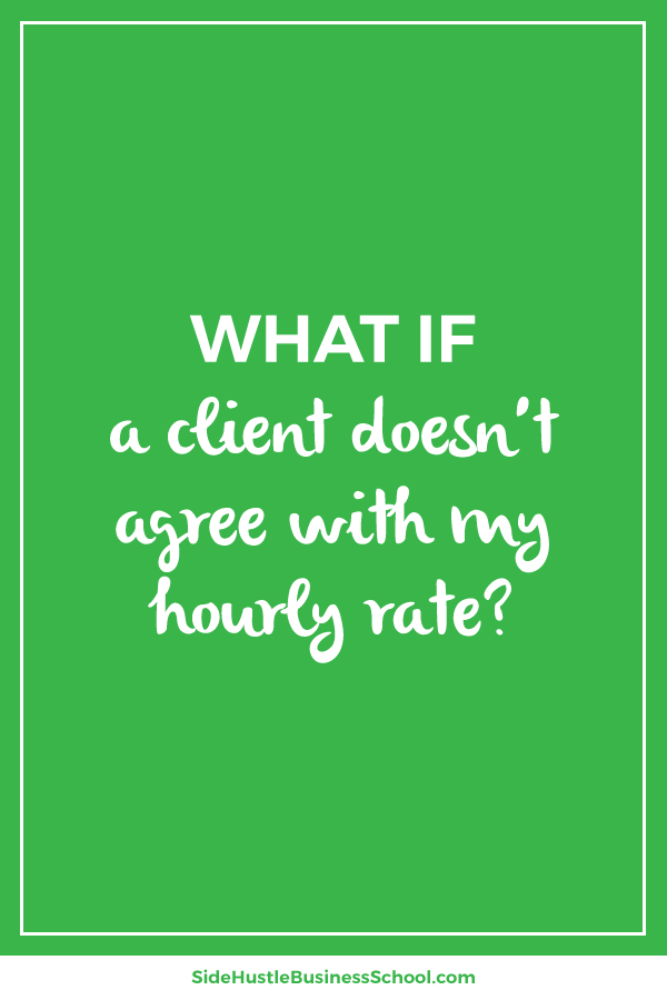What if a client doesn't agree with my hourly rate graphic