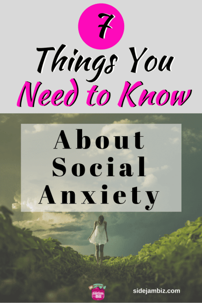 7 Things You Need to Know About Social Anxiety