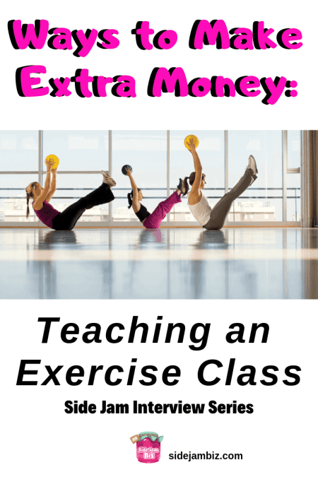 Side Jam Interview - Teaching Exercise Class to Make Extra Money #sidehustles #sidejams #extraincome #moneytips #makemoney #teaching #makemoneyontheside #exercise