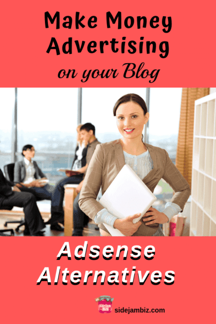 Make Money Advertising on Your Blog Using Adsense Alternatives | Marketing Optimization