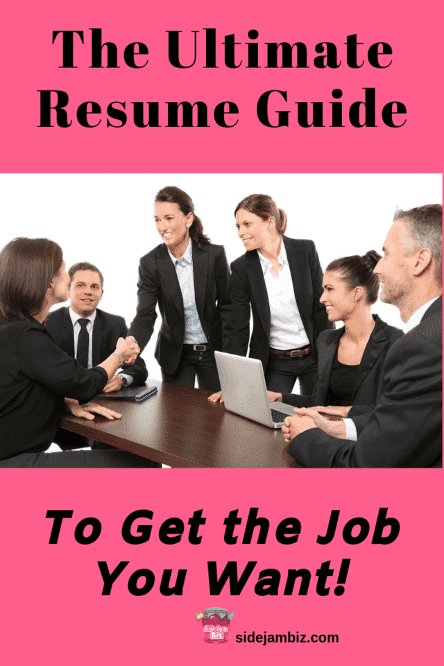 The Ultimate Resume Guide to Get You the Job You Want!