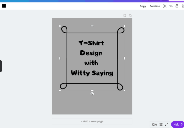 Example design: T-shirt Design with Witty Saying, using Canva