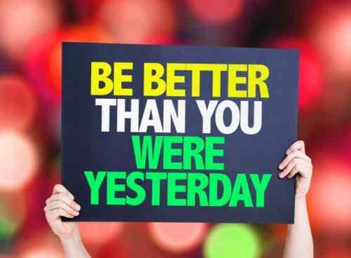 Lições de vida - Seja melhor do que você era ontem