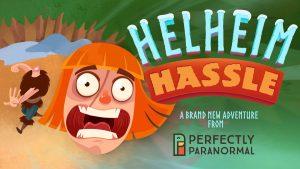 Helheim Hassle – é de desmanchar a rir… e não só