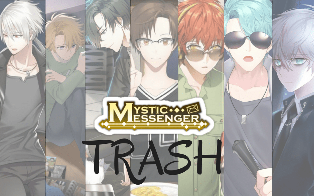 Mystic Messenger Trash: What's Trash is the Secret Endings