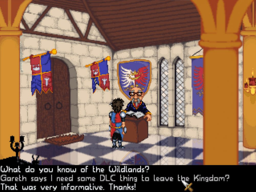 "Center of the screen, a man stands in front of an older, bespectacled, balding man behind a desk in a regally decorated castle hallway. Dialogue options frame the screen below: ""What do you know of the Wildlands?"",""Gareth says I need some DLC thing to leave the Kingdom?"", and ""That was very informative. Thanks!"" Guard Duty, Sick Chicken Studios, Digital Tribe, 2019."