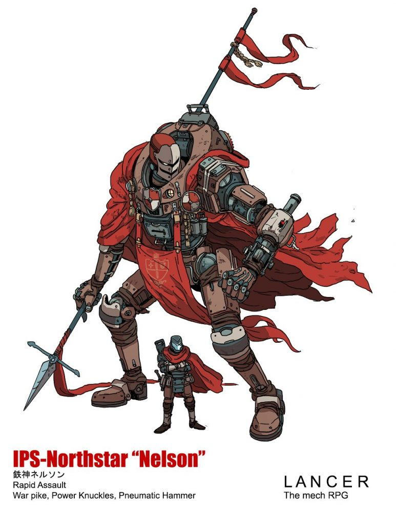"Character art for a Lancer mech. A combat armored, helmet-wearing crosses their arms underneath the legs of a giant, mech construct. They wear a red, flowing cowl and cape. The mech, too, wears a similar cape and is holding a pike in its right hand. It is captioned: 'IPS-Northstar ""Nelson""'. Lancer, Massif Press, 2019."