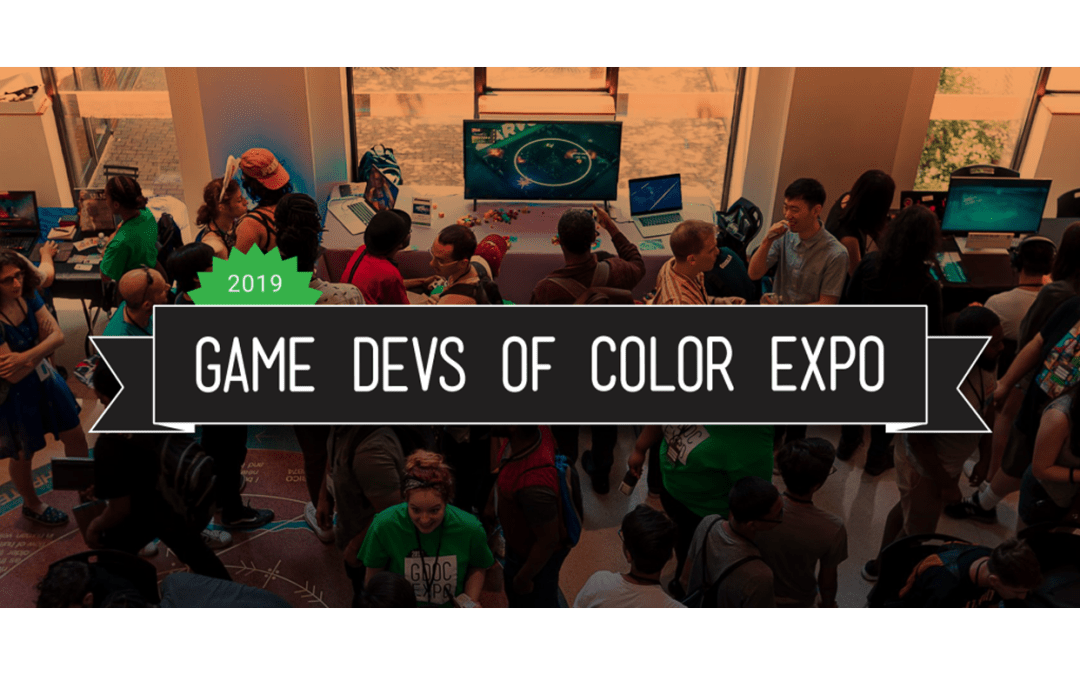 Creating a New Normal: A Recap of the Game Devs of Color Expo 2019
