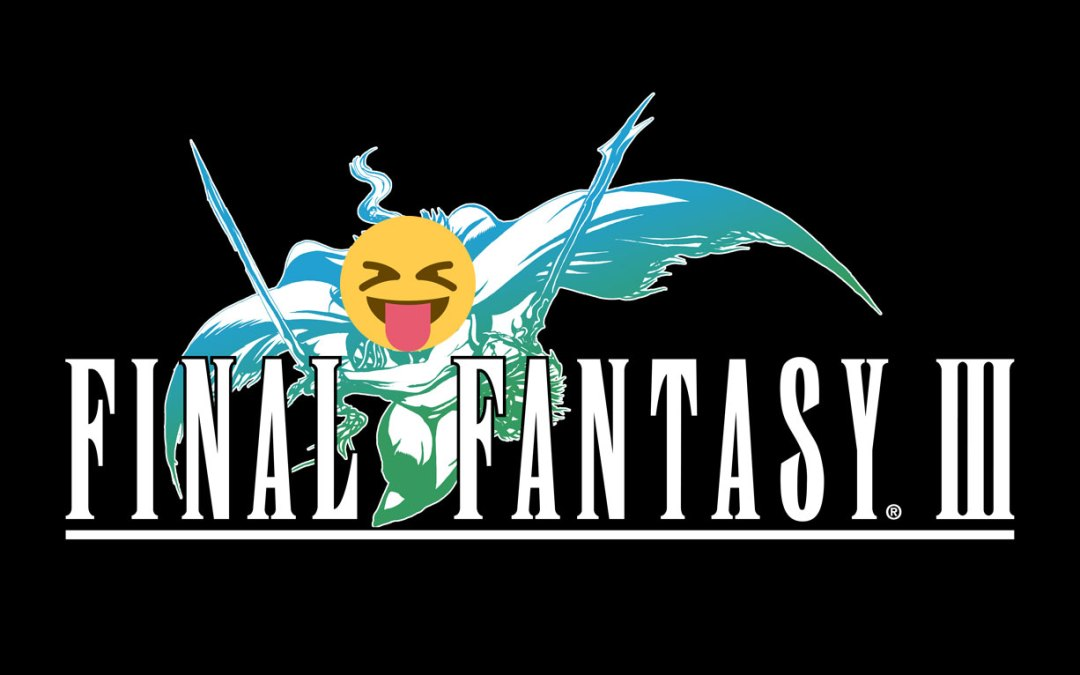 Nine Ways Final Fantasy III Hates You