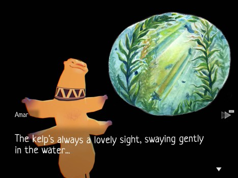 "An orange otter-like creature with four arms and a black, triangular pattern bands around its neck hovers against a black background. A circular, cropped frame of a watercolor illustration of fish and kelp appears to the side of the creature. A text box below reads, ""Amar: The kelp's always a lovely sight, swaying gently in the water..."""