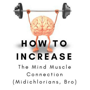 Mind Muscle Connection