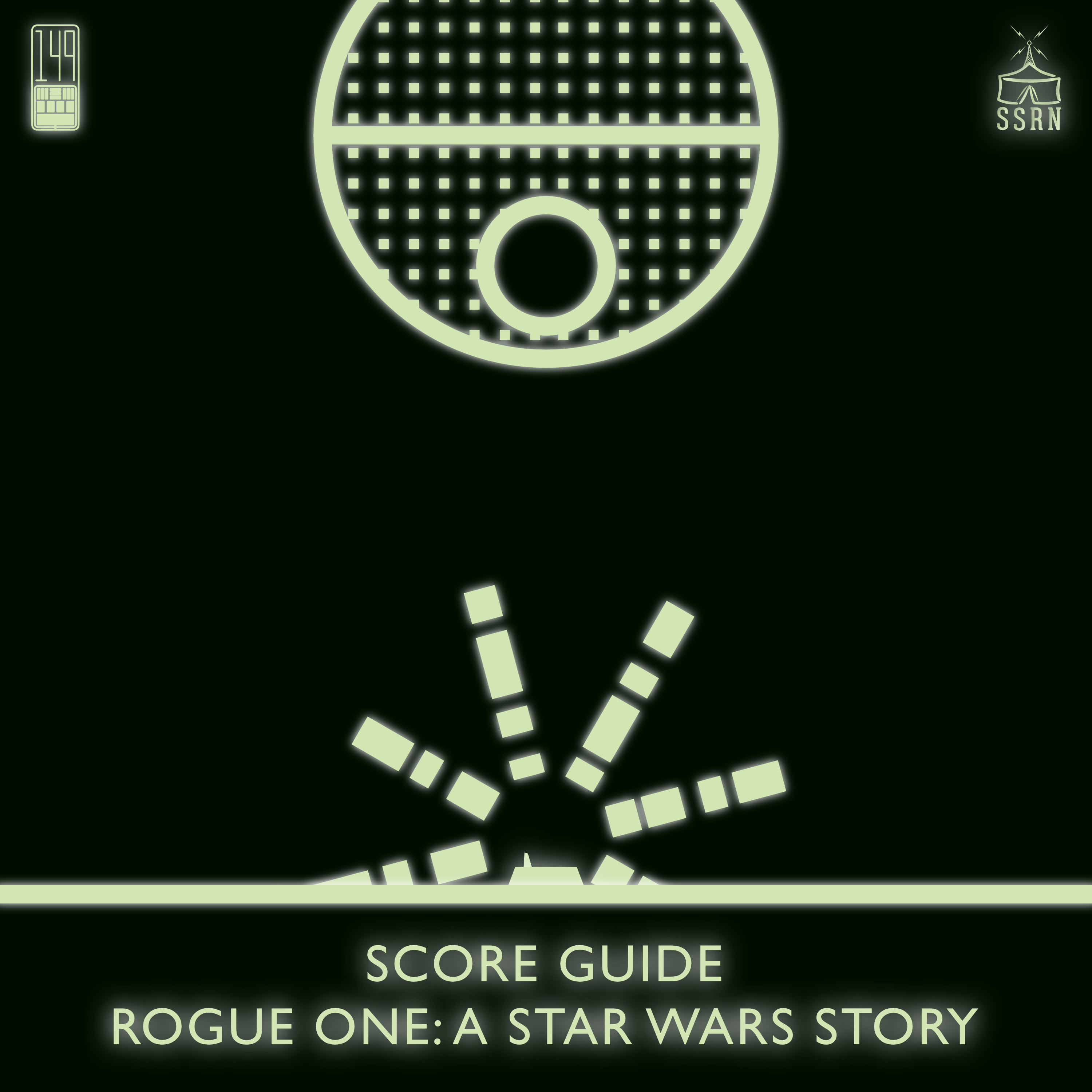 Score Guide – Rogue One A Star Wars Story (2016)