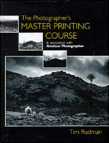 Book Cover: The Photographer's Master Printing Course by Tim Rudman