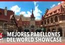 Los mejores pabellones del World Showcase de Epcot