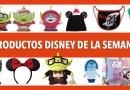 ¡Nuevos productos Disney de la semana!