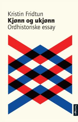 Kjønn og Ukjønn av Kristin Fridtun