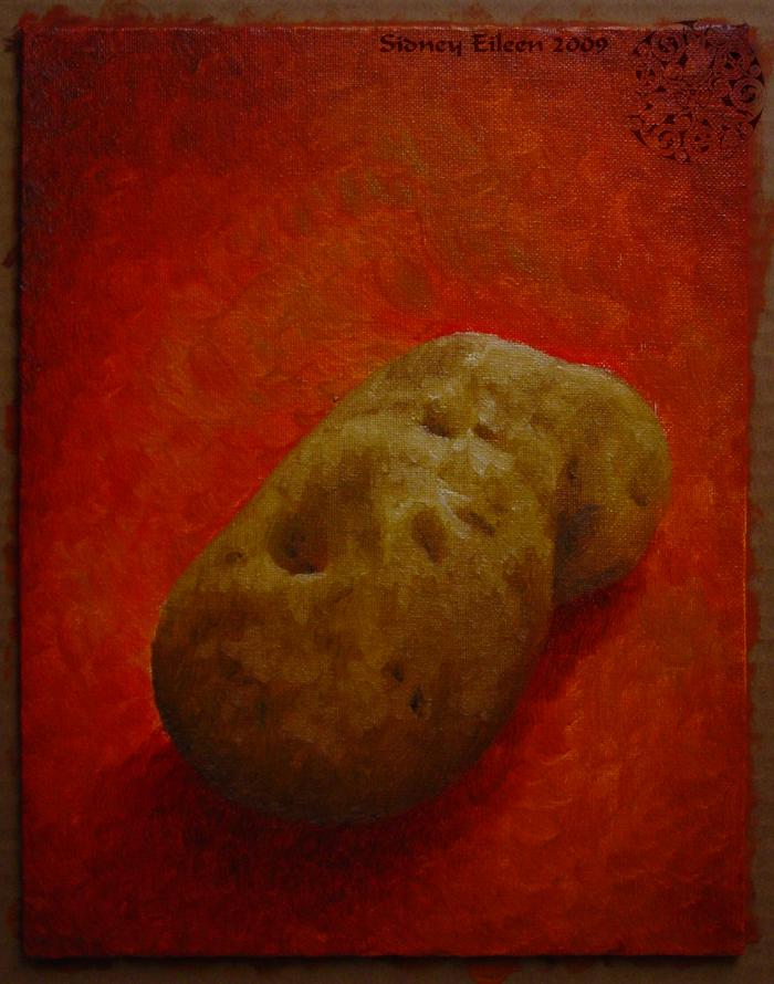 Title: Potato 1, Artist: Sidney Eileen, Medium: oils on canvas board