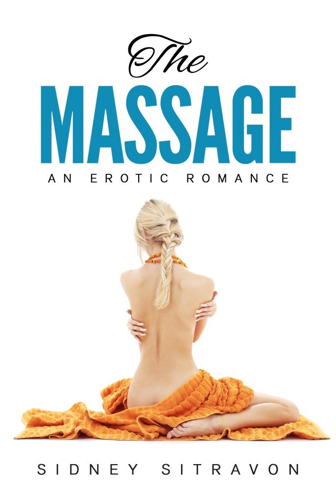 Book Cover: The Massage: An Erotic Romance