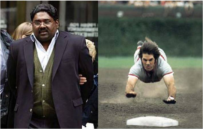 Raj vs Pete Rose