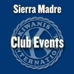 Sierra Madre Kiwanis Club Events