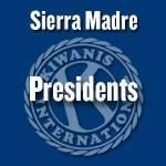 Sierra Madre Kiwanis Past Presidents