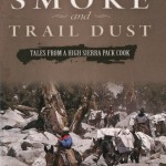 Campfire Smoke and Trail Dust
