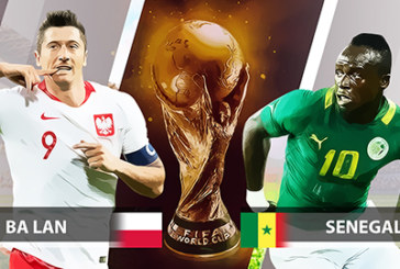 Soi kèo World Cup 2018 Ba Lan vs Senegal, 22h00 ngày 19/06