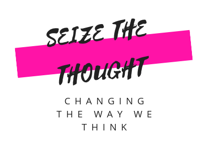 Seize the thought