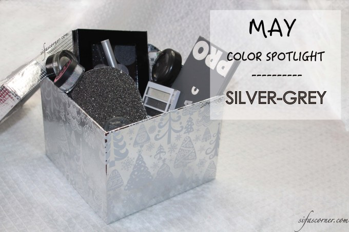 May Color Spotlight: GREY-SILVER