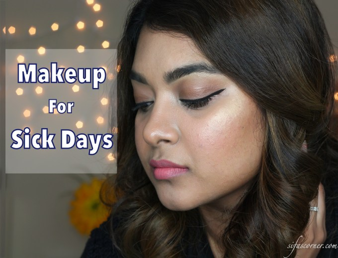 TUTORIAL: How to Look Refreshed on Sick Days!