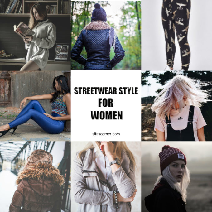 streetwear style for womenCollage