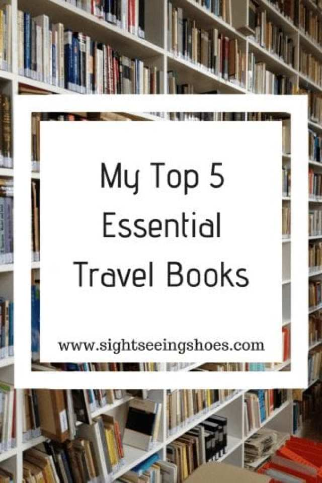 Travel Books: My Top 5 Essential Reads